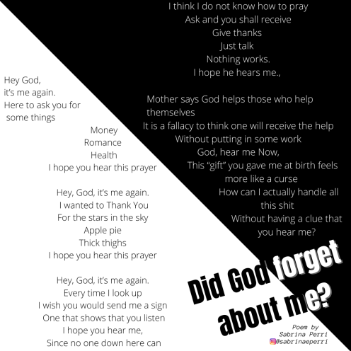 Did God Forget about Me?